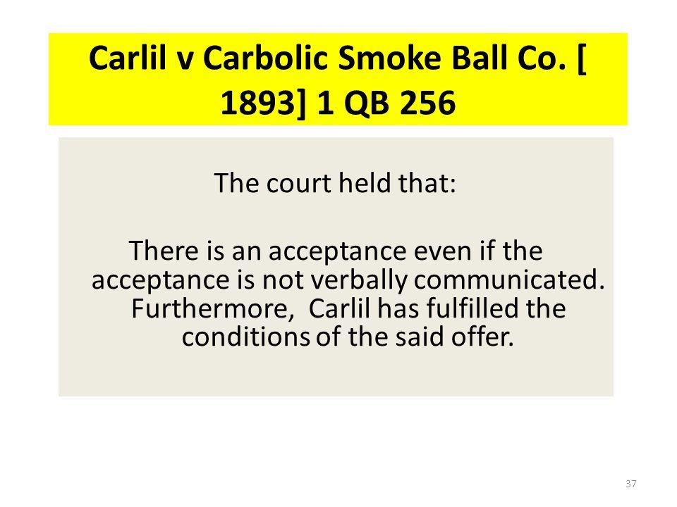 Carlil v Carbolic Smoke Ball Co. [ 1893] 1 QB 256